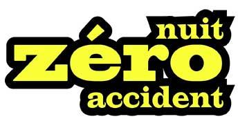 NUIT ZERO ACCIDENT SAMEDI 21 NOVEMBRE 2015